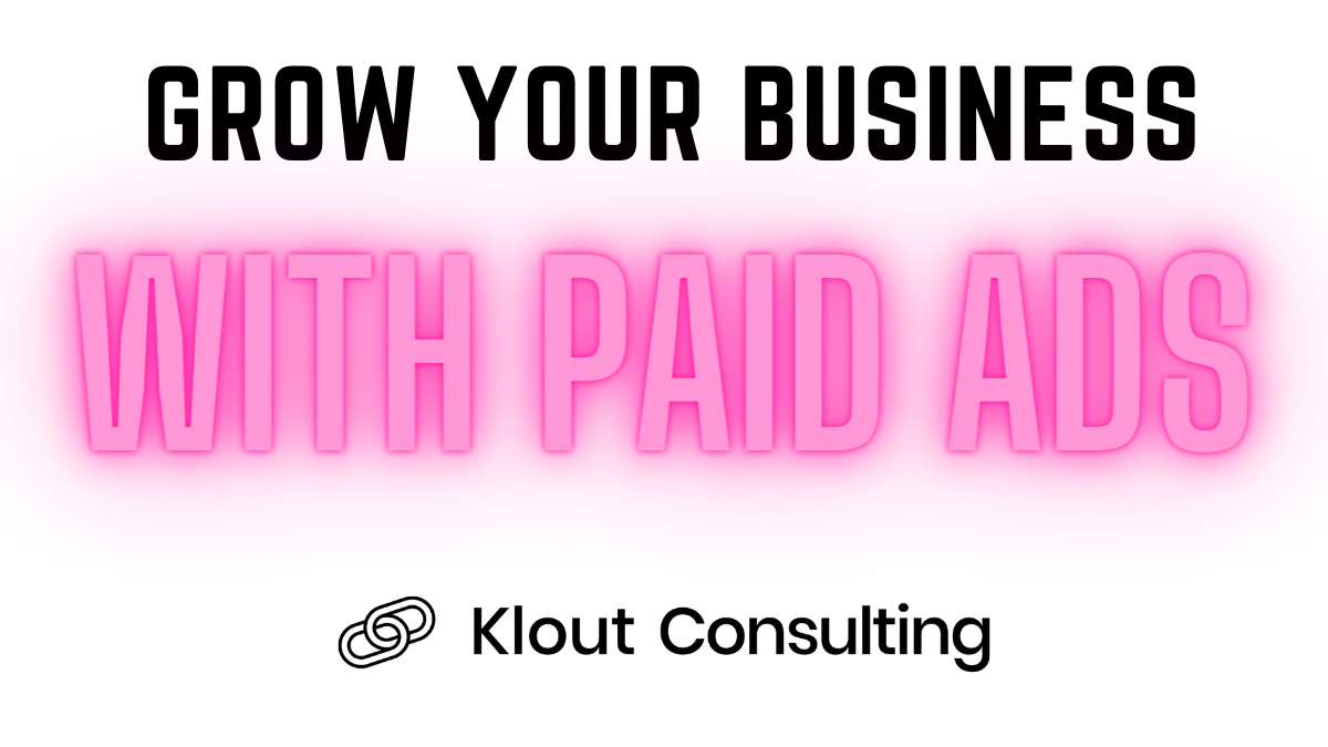 Growing Your Business With Paid Ads